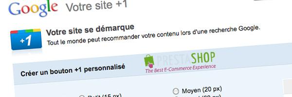 Tuto : intégration du bouton Google +1 dans Prestashop