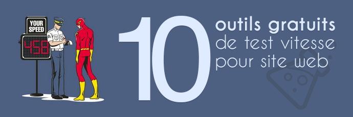 10 outils gratuits pour tester la vitesse de votre site e-commerce