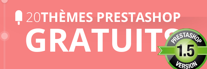20 thèmes Prestashop 1.5 magnifiques et gratuits