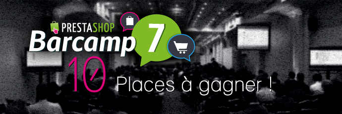 Barcamp PrestaShop : 10 places à gagner !