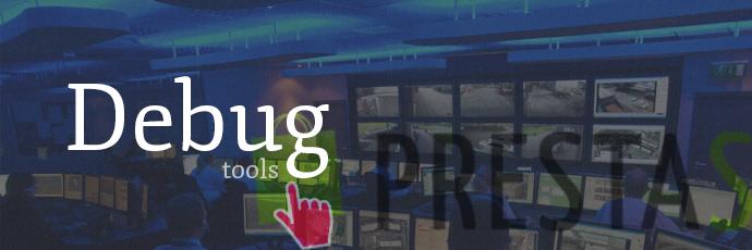 Outils de debug et profiling de PrestaShop