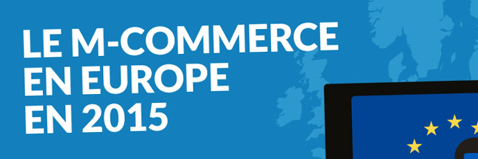 Infographie du m-commerce en Europe en 2015