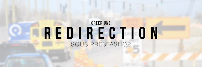 Redirection url sous PrestaShop