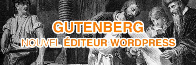 Gutenberg : le nouvel éditeur pour WordPress 5.0