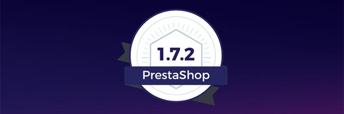 PrestaShop 1.7.2.0 est disponible !