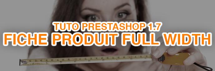 [PrestaShop 1.7] Fiche produit en fullscreen