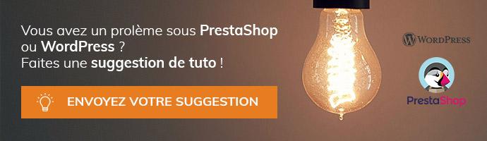 Avez-vous une idée de tutoriel Prestashop ou Wordpress ?