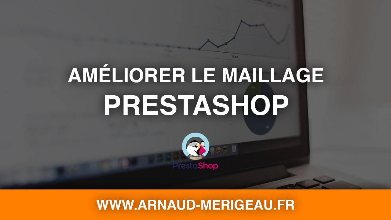 [PrestaShop 1.7] Améliorer son référencement avec le maillage interne