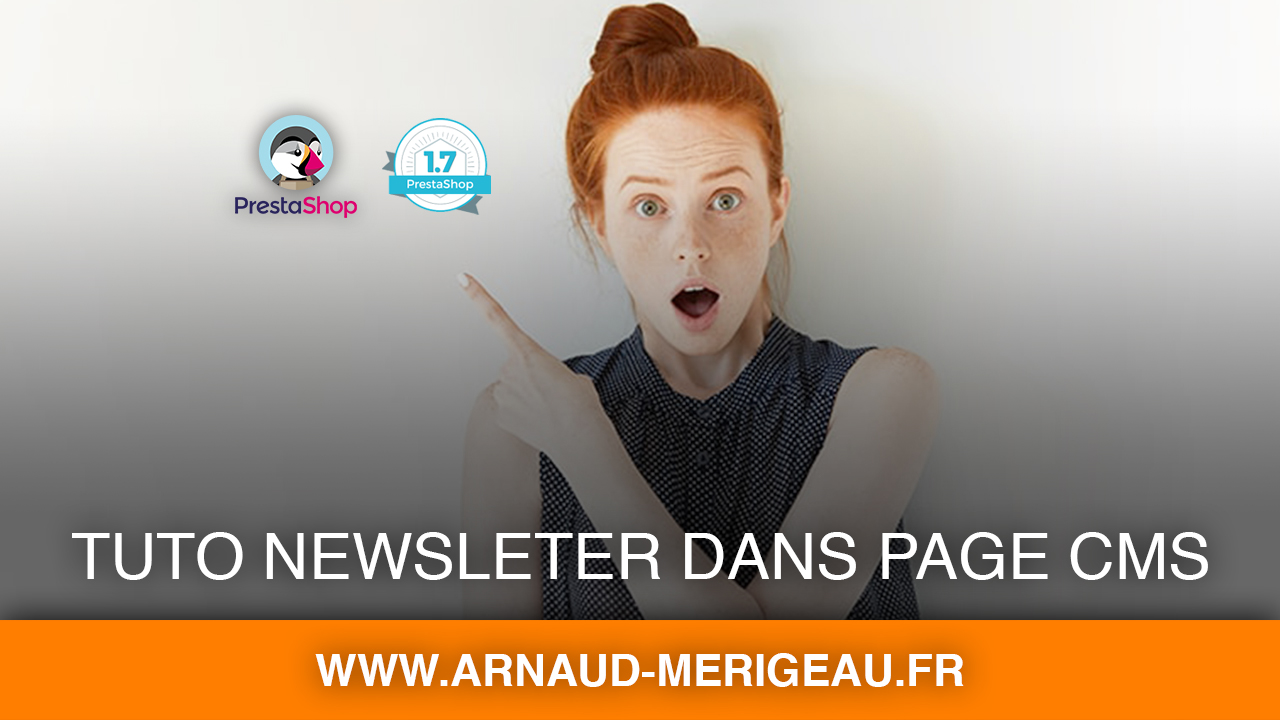 [PrestaShop 1.7] Optimiser l'inscription newsletter avec les pages CMS