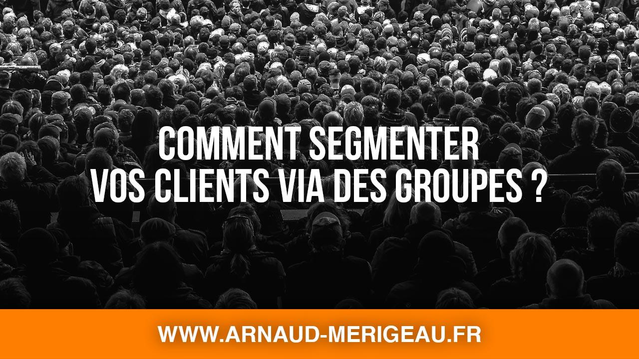 Comment segmenter vos clients via des groupes dans PrestaShop 1.7 ?