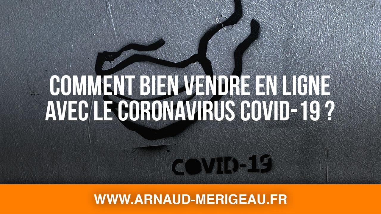 Comment bien vendre en ligne avec le Coronavirus Covid-19 ?