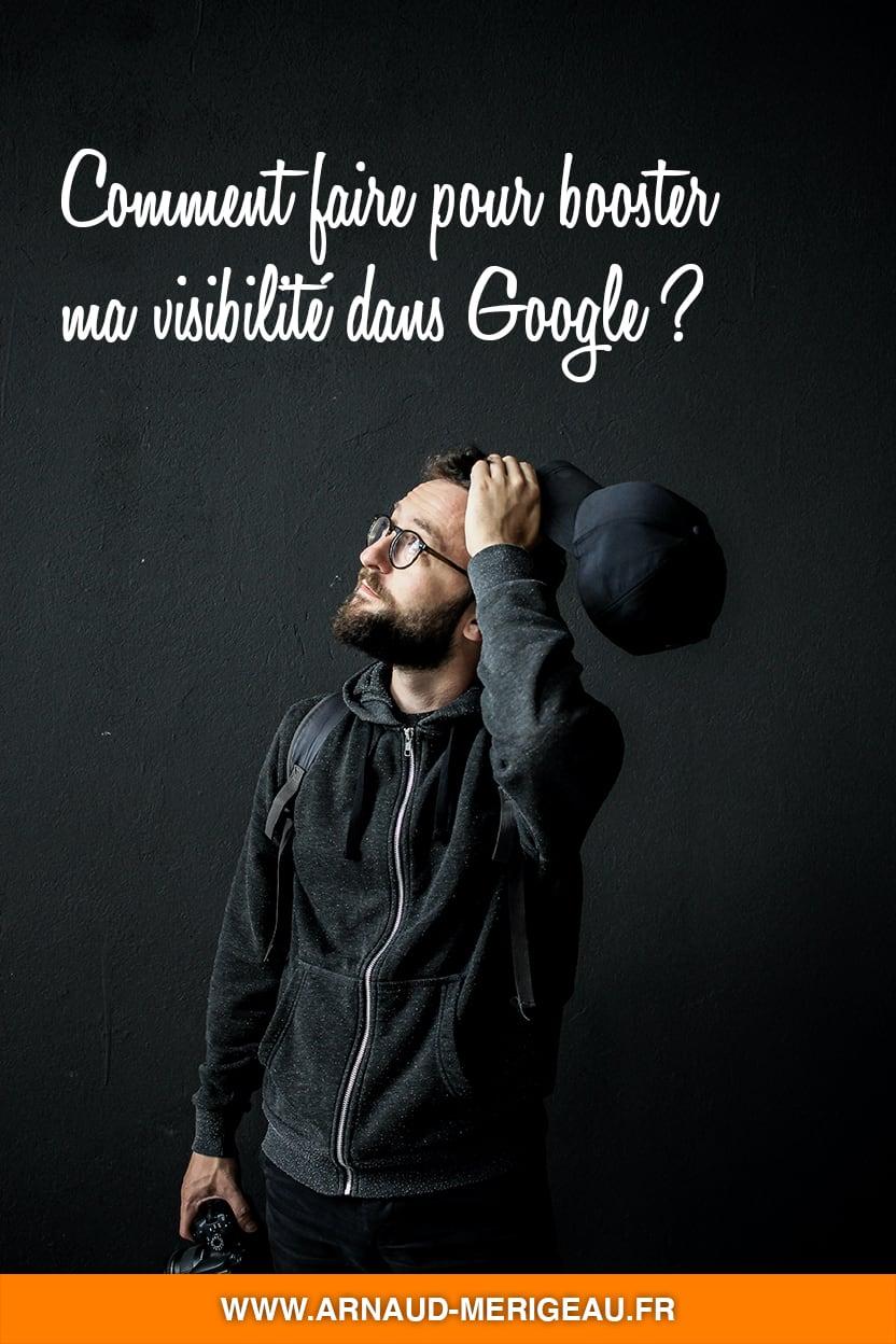 Comment faire pour booster ma visibilité dans Google ? [lancer son blog]
