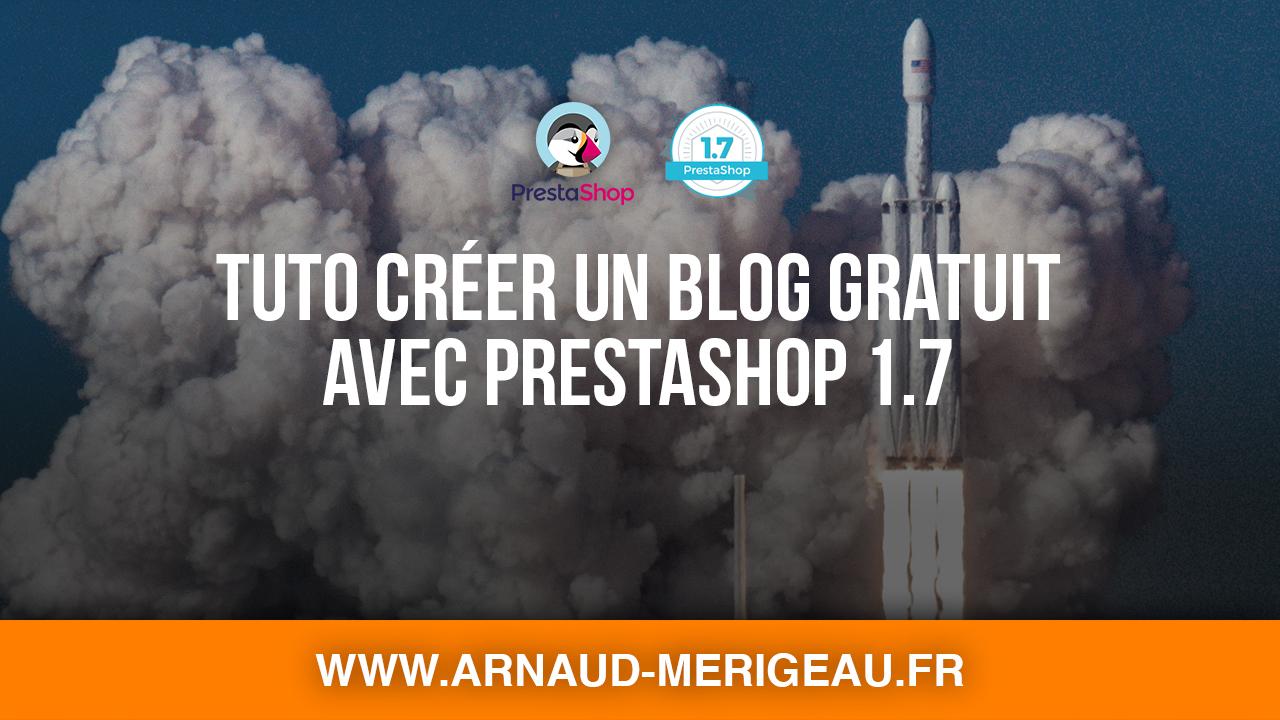 Comment lancer son blog gratuit sous PrestaShop ? [Guide complet]