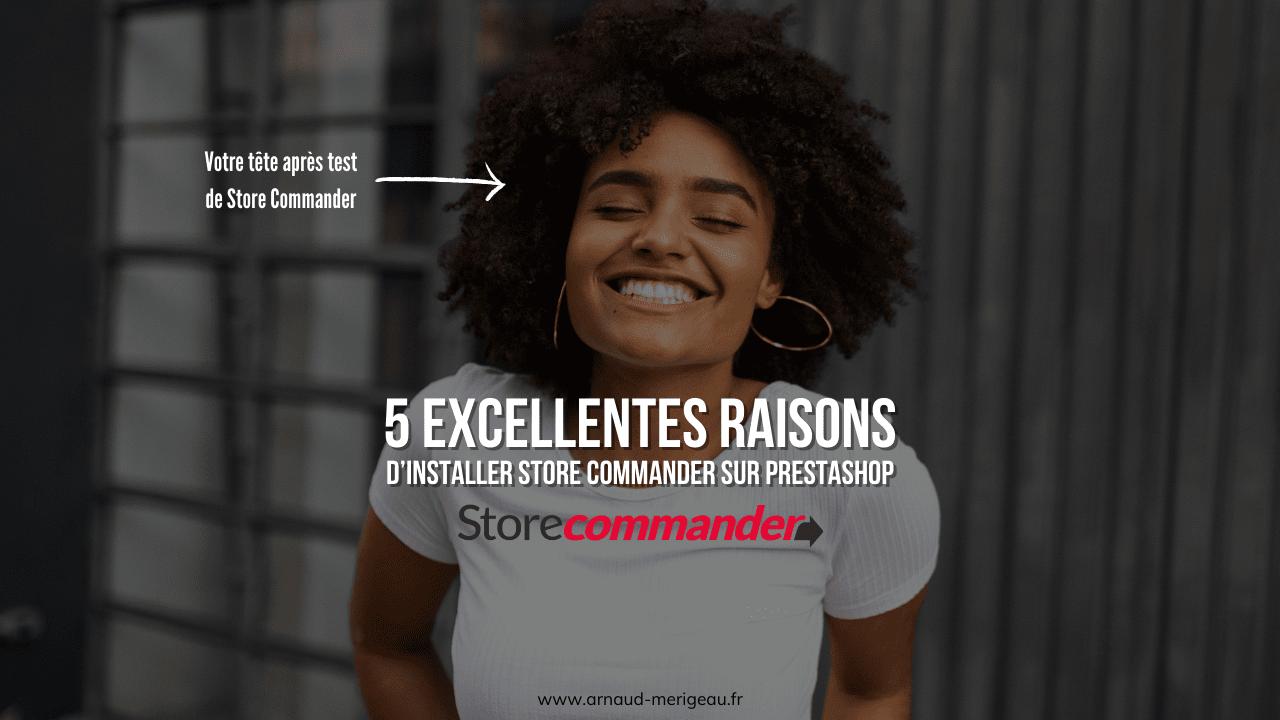 5 Excellentes raisons d'installer Store Commander sur PrestaShop